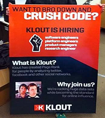 """Want to bro down and crush code? Klout is hiring!"""